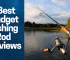 Best Budget Fishing Rod